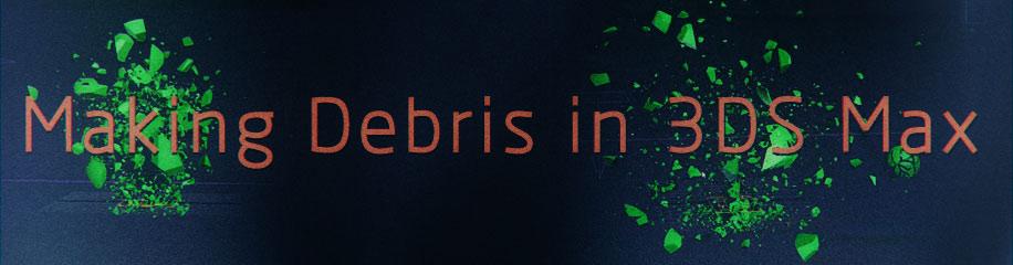 0062_Making-Debris-in-3DS-Max