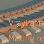 VrayPattern制作铁轨和砾石的视频教学
