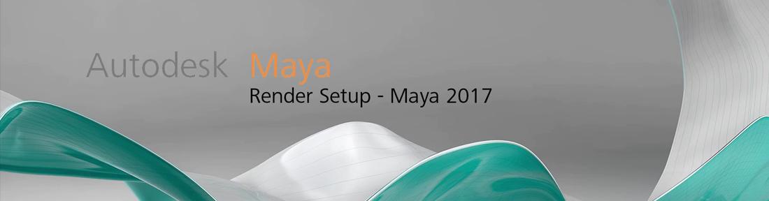 maya2017rendersetup