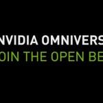 Nvidia Omniverse 实时渲染器发布Beta下载