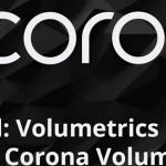 Chaos Czech发布Corona Renderer 7 预览